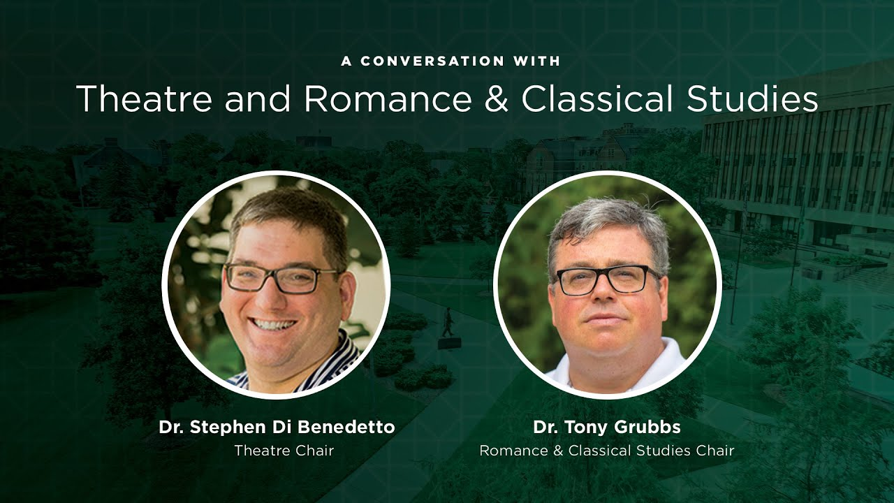 A Conversation With Theatre and Romance & Classical Studies