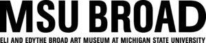 MSU Broad Eli and Edythe Art Museum at Michigan State University